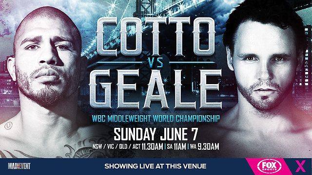 Мигел Кото срещу Даниел Гил – Miguel Cotto vs Daniel Geale