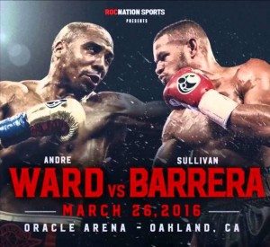 Andre-Ward-vs.-Sullivan-Barrera-March-26-2016-1024x939